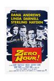 Zero Hour!, from Left: Linda Darnell, Sterling Hayden, Dana Andrews, Peggy King, 1957 Affischer