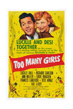Too Many Girls, from Left: Desi Arnaz, Lucille Ball, 1940 Affiches