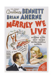Merrily We Live, from Left: Brian Ahern, Constance Bennett, 1938 Posters