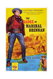The Badge of Marshal Brennan, Jim Davis, 1957 Posters