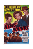 News Hounds, Top, from Left, Christine Mcintyre, Leo Gorcey, Huntz Hall, 1947 Prints