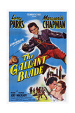 The Gallant Blade, Top: Larry Parks; Bottom from Left: Larry Parks, Marguerite Chapman, 1948 Plakater
