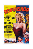 Roughshod, Clockwise from Top Left: Gloria Grahame, Robert Sterling, John Ireland, 1949 Plakat
