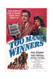 Too Many Winners, Top from Left: Hugh Beaumont, Trudy Marshall, 1947 Prints