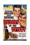 Raiders of the Desert Ar, from Bottom Left: Maria Montez, Richard Arlen, Andy Devine, 1941 Posters