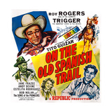 On the Old Spanish Trail, Top Left: Roy Rogers; Below: Andy Devine, 1947 Prints