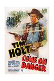 Come on Danger, Tim Holt, 1942 Prints