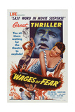 The Wages of Fear, (Aka La Salaire De La Peur), 1953 Posters