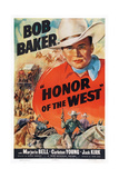 Honor of the West, Top: Bob Baker, 1939 Print