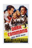 Dark Command, 1940 Prints