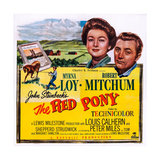 The Red Pony, from Left: Myrna Loy, Robert Mitchum, 1949 Posters