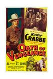 Oath of Vengeance, Left: Buster Crabbe; Bottom Right: Al 'Fuzzy' St. John, 1944 Giclee Print