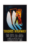Thieves' Highway, from Left: Richard Conte, Valentina Cortesa, 1949 Posters