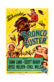 Bronco Buster Art from Left, Scott Brady, John Lund, Joyce Holden, Chill Wills, 1952 Posters