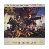 In the Face of Obstacles - Courage, Infantry-United States Army Pósters