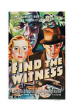 Find the Witness, from Left: Rosalind Keith, Charles Quigley, 1937 Print
