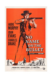 No Name on the Bullet, Audie Murphy, 1959 Prints