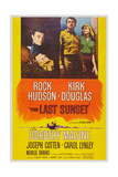 The Last Sunset, from Let: Kirk Douglas, Carol Linley, Rock Hudson, Dorothy Malone, 1961 Posters