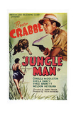 Jungle Man, Buster Crabbe, 1941 Posters