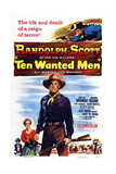 Ten Wanted Men, Jocelyn Brando (Second Left), Randolph Scott (Center), 1955 Poster