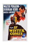 If Winter Comes, Top Right: Deborah Kerr, Walter Pidgeon, 1947 Plakater