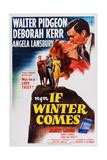 If Winter Comes, Top Right: Deborah Kerr, Walter Pidgeon, 1947 Prints
