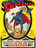 "Superman: Superman ""The Complete Story of the Daring Exploits of the One and Only Superman"" No.1 Posters"