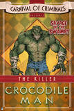 Batman: Carnival Style Poster for the Killer Crock Photo