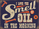 Smell of Oil Tin Sign