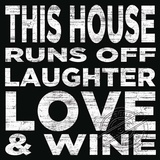 House Runs Off Laughter Znak drewniany