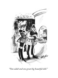 """One adult and one great big beautiful doll."" - New Yorker Cartoon Premium Giclee Print by Lee Lorenz"
