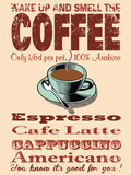 Wake Up & Smell the Coffee Tin Sign