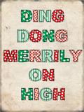 Ding Dong Merrily On High Blikskilt