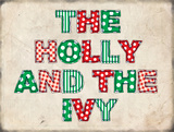 The Holly and the Ivy Blikskilt