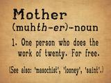 Mother (muhth-er) - Noun Cartel de chapa