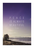 Peace Is Always Beautiful Giclee Print by Leah Flores