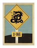 Dragon X-ing Sign Prints