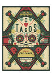 I Love Tacos Prints by  Anderson Design Group
