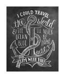 I Could Travel The World & The Ocean Blue... Giclee Print