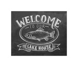 Welcome To Our Lake House Gicléedruk