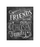 Friends Become Our Chosen Family Lámina giclée