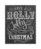 Have A Holly Jolly Christmas Giclee Print
