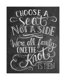 Choose A Seat Not A Side Giclee Print