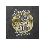 Love You To The Moon & Back Giclee Print by  L.A. Pop Art