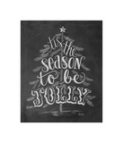 Tis The Season To Be Jolly Giclee Print