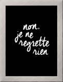 Non Je Ne Regrette Rien Posters by Brett Wilson