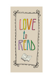 Background with Retro Colored Letters Love to Read Print by rebekka ivacson