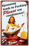 Use Condiments Tin Sign