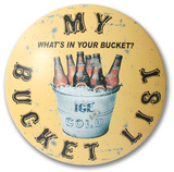 Bucket List Dome Sign Tin Sign