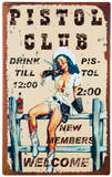 The Pistol Club Tin Sign